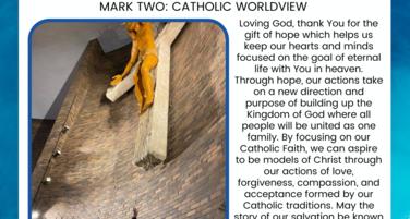 Mark 2: Catholic Worldview